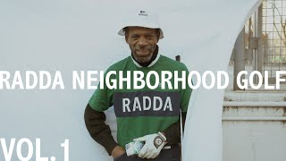 Radda Neighborhood Golf with Tiger Hood - Vol.1
