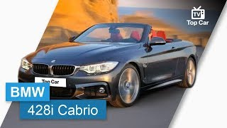 BMW 428i Cabrio Sport | TV Top Car