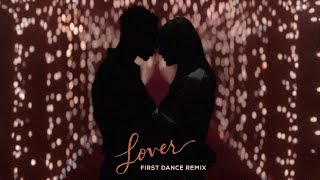 Download Lagu Taylor Swift - Lover First Dance Remix MP3