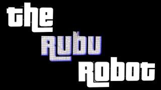 The Rubu Robot   Official Trailer™