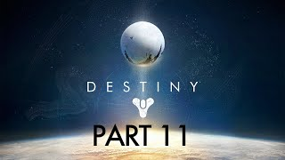 Destiny PS4 Gameplay - Part 11 - CHAMBER OF NIGHT