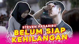 Download BELUM SIAP KEHILANGAN - STEVEN PASARIBU (COVER) BY TRI SUAKA