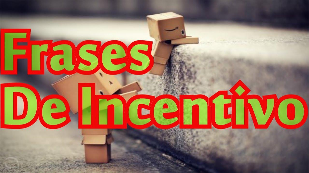 Belas Mensagens: Belas Frases De Incentivo