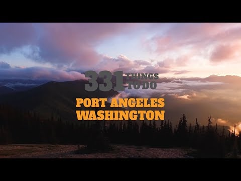 Visit Port Angeles Washington - Official Video