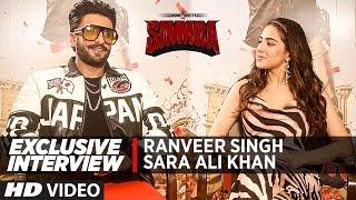 Exclusive Interview: Ranveer Singh, Sara Ali Khan | Simmba