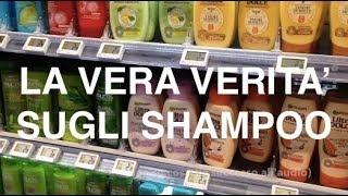 La vera verità sugli shampoo