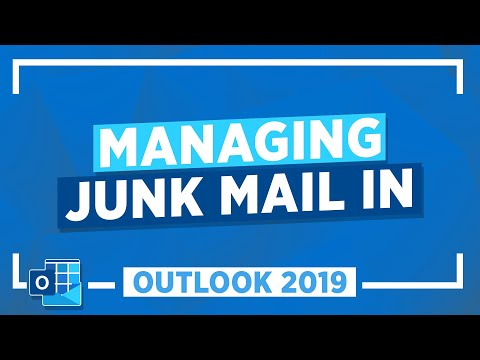Managing Junk Mail in Outlook 2019: Microsoft Outlook Tutorial