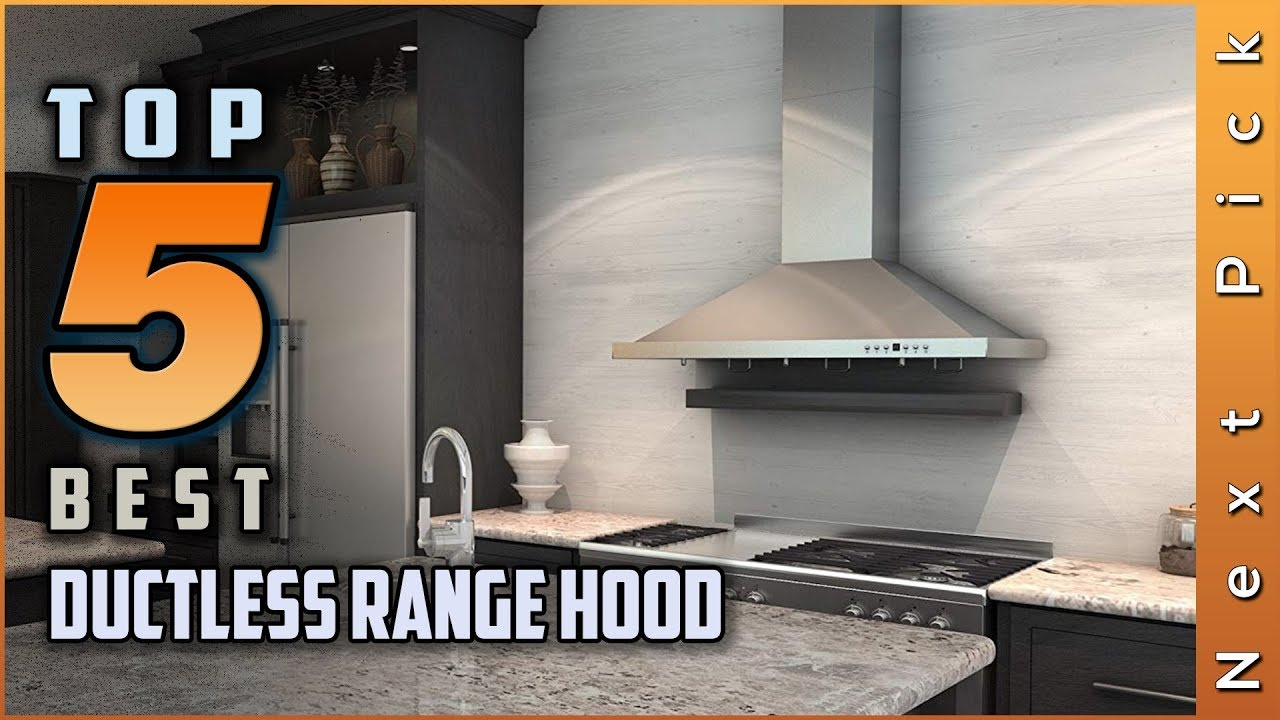 Top Best Ductless Range Hood Review In 2021 Youtube