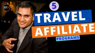 5 Travel Affiliate Programs | Get Paid To Travel Earn $130 Per Booking