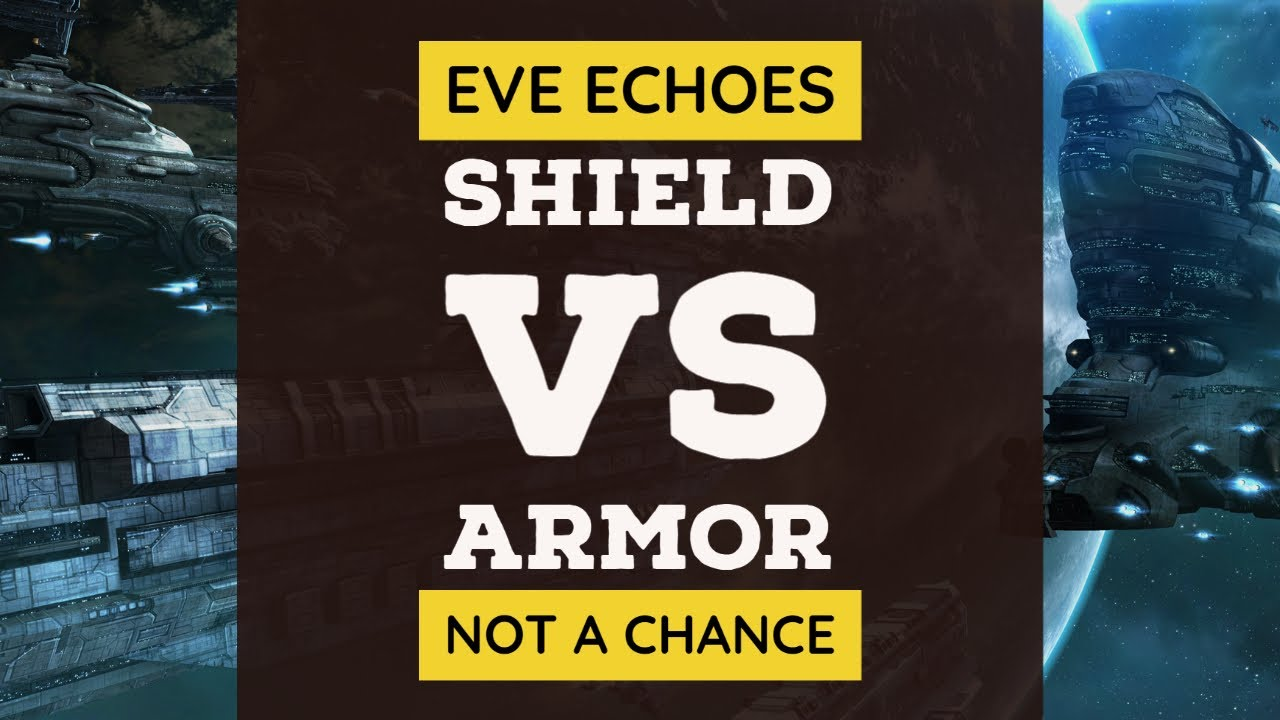 Shield vs Armor | Armor Has No Chance | EVE Echoes