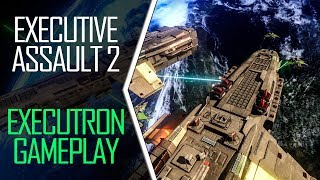 Executive Assault 2 - Trying it out with CaptainShack - Executron Gameplay