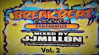 Breakbeat Mix 2 - Only the best breaks music