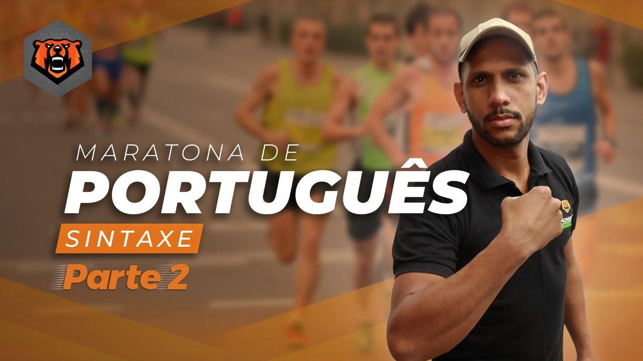 Maratona de Português - Sintaxe - Aula 2 | Prof. Robson