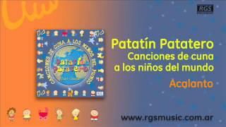 Patatín Patatero canciones de cuna - Acalanto