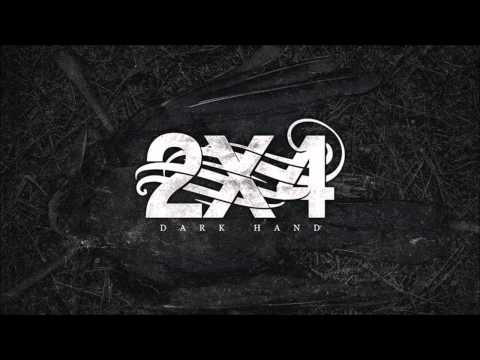 2X4 - Dark Hand (Full Album) (HD)