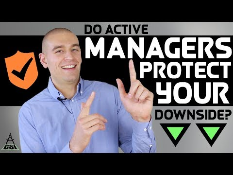 Do Active Managers Protect Your Downside? | Common Sense Investing with Ben Felix