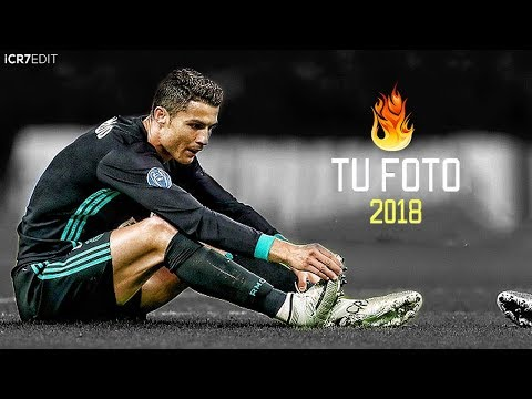 Cristiano Ronaldo - Tu Foto 2018 | Skills & Goals HD