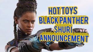 Hot Toys Shuri from #BlackPanther Announcement #HotToys