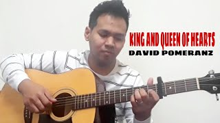 King and queen of hearts - david pomeranz   fingerstyle guitar cover