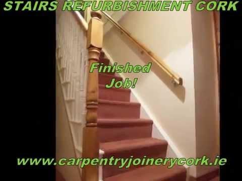 Stairs Refurbishment Cork | Jonathan Evans Carpentry Joinery Cork | Tel:  086 2604787 | Vid 001