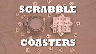 DIY Scrabble Coasters