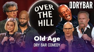Old Age Is Worse Than You Imagine - Dry Bar Comedy