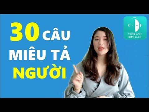 Cách Miêu Tả Người Bằng Tiếng Anh Đơn Giản!