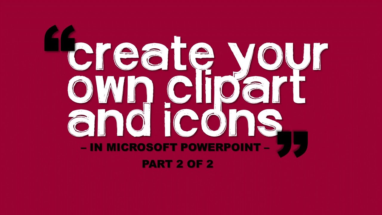 create your own clipart in microsoft ppt part 2 of 2 youtube rh youtube com design your own cartoon design your own cartoon video