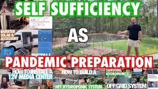 Self Sufficiency as Pandemic Preparation
