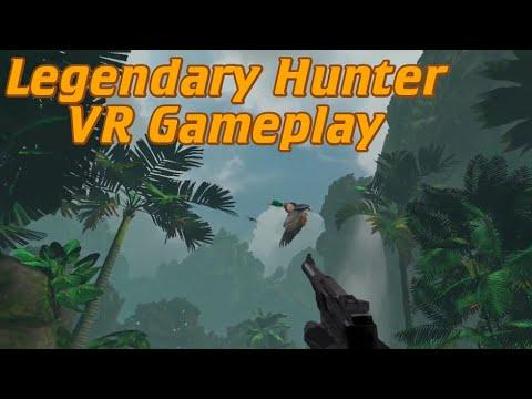 Legendary Hunter VR Gameplay |