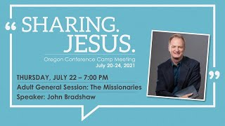 Adult General Session: The Missionaries