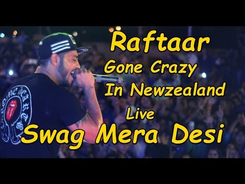 Raftaar Gone Crazy In Newzealand | Live Swag Mera Desi | Made Us Proud