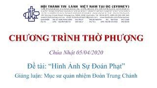 HTTL  KINGSGROVE (Úc Châu) Chương trình thờ phượng Chúa - 05/04/2020