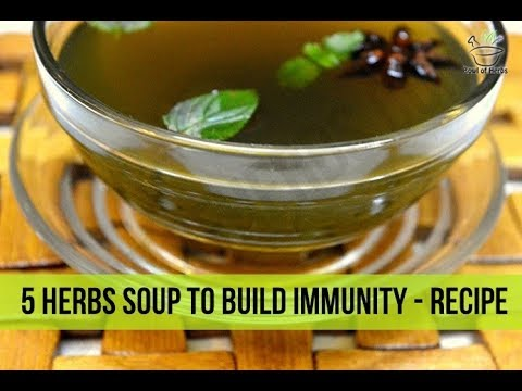 5 Herbs Soup To Boost Immunity - Recipe | Bowl Of Herbs