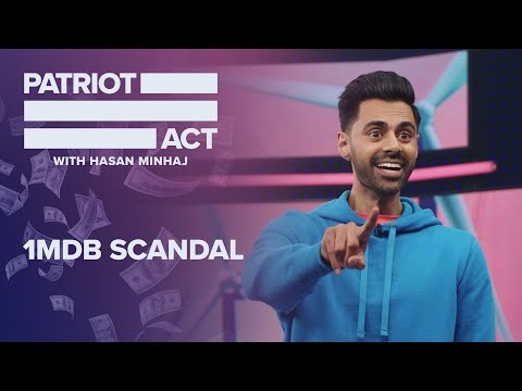 Malaysia, 1MDB, and Goldman Sachs | Patriot Act with Hasan Minhaj | Netflix