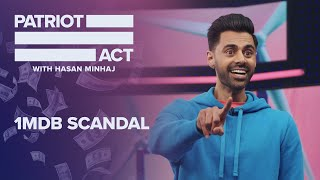 Malaysia, 1MDB, and Goldman Sachs | Patriot Act with Hasan Minhaj | Netflix
