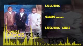 Olamide - Lagos Boys (OFFICIAL AUDIO 2015)