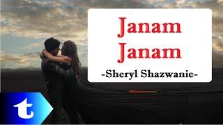 Janam Janam lirik Malay version Sheryl Shazwanie cover