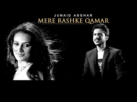 MERE RASHKE QAMAR (SOLO VERSION) - OFFICIAL VIDEO - JUNAID ASGHAR