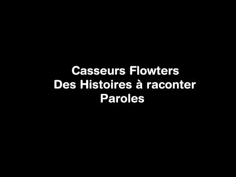 06h16 -  Des histoires à raconter - Lyrics