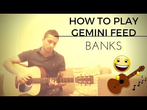 How To Play Gemini Feed on guitar: Banks Cover