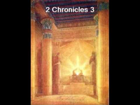 2 Chronicles 3 (with text - press on more info.)
