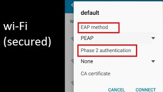 Wi-Fi Secured with EAP method / Phase 2 authentication / CA certificate