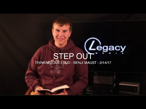 Thinking Out Loud | Step Out | 2 14 17