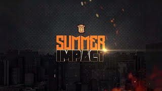 SUMMER IMPACT ANNOUNCEMENT #3   URLTV