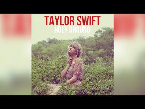 Taylor Swift  *Holy Ground Mp3 Audio Original