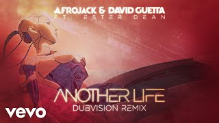 Afrojack David Guetta Another Life DubVision Remix Official Audio Ft Ester Dean
