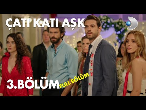 Çatı Katı Aşk  -  3.Bölüm | Full Hd