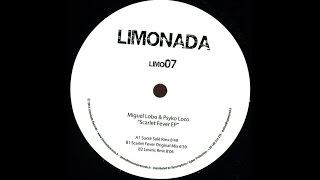 Miguel Lobo & Psykoloco - Scarlet Fever (Lowris Remix)