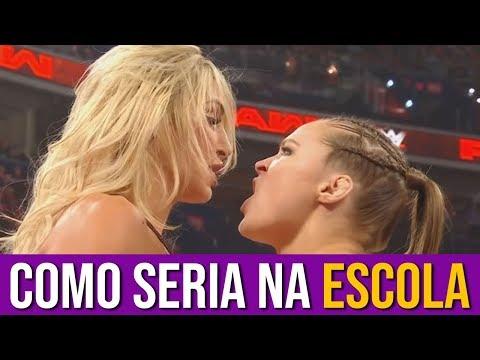 Como seria WWE na Escola